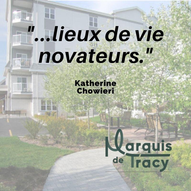 lieux de vie novateur Marquis de Tracy